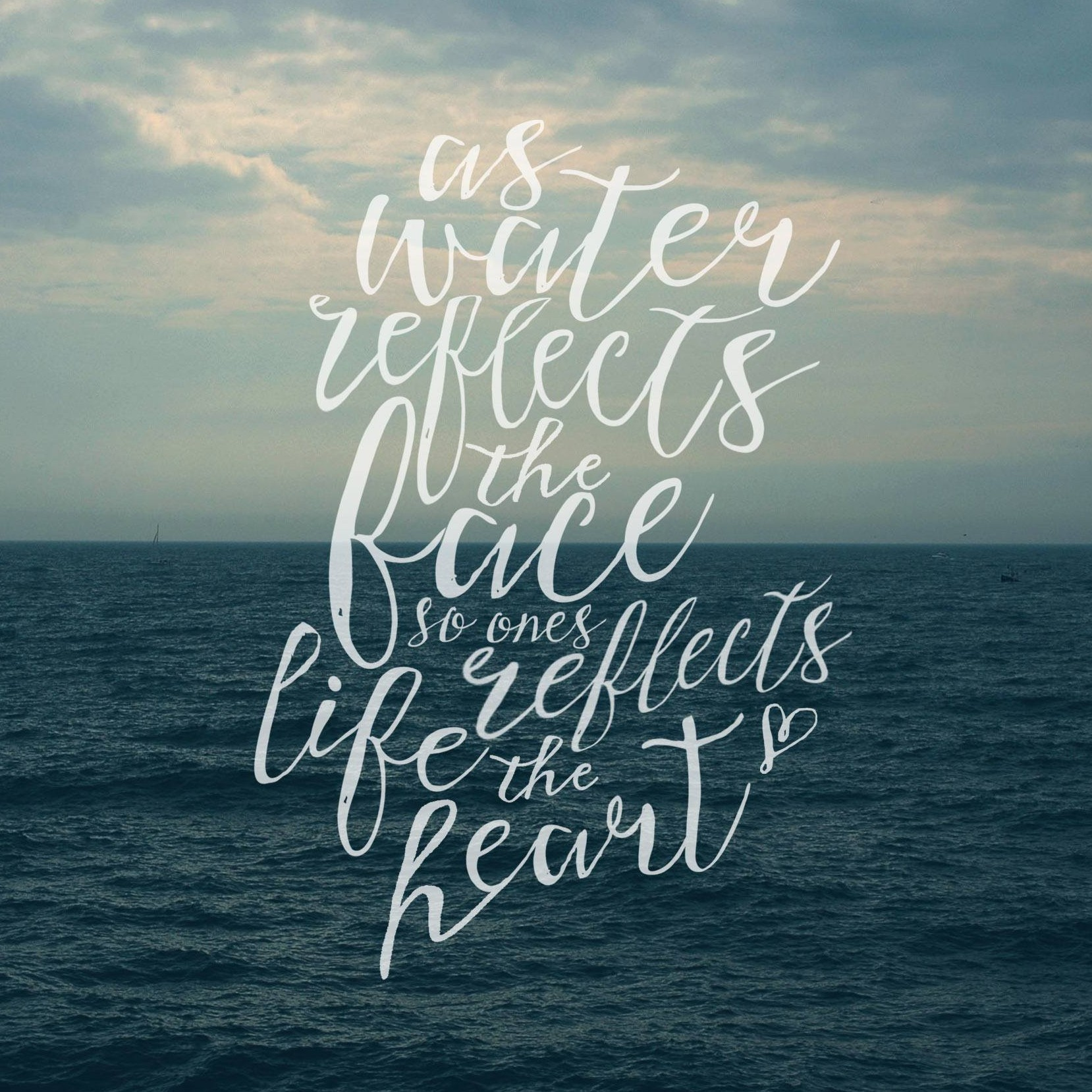 One's Life Reflects the Heart