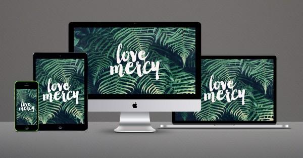 Love Mercy – Wallpaper Download